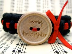 I Love My Firefighter -  Engraved Button -Thin Red Line 550 Paracord Survival Bracelet with Bow. $18.00, via Etsy.
