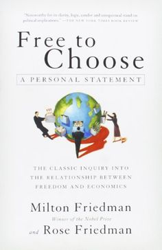 Amazon.co.jp: Free to Choose: A Personal Statement: Milton Friedman, Rose Friedman: 洋書