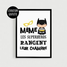 """superhero poster for kids – """"Even superheroes put away their room"""" – Superhero quote poster – Poster Source by joa_na"""