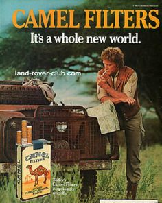 An early 1970s advert for Camel cigarettes featuring a rusty old Land Rover and cool explorer-type dude.
