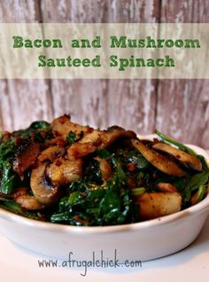Bacon Mushroom Sauteed Spinach | Coupons and Freebies Mom | If you love bacon and spinach, you'll want to check out this awesome Warm Spinach Salad With Bacon and Mushroom from A Frugal Chick!