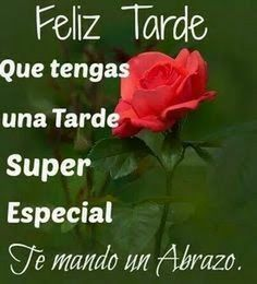 229 Best Buenas Tardes!!! images in 2020 | Good afternoon, Spanish  greetings, Happy wishes
