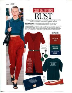 Color Crash Course RUST - InStyle Feb 2016. Rust, emerald and indigo are are featured as a combination