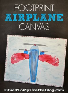 Footprint Airplane Canvas {Kid Craft} - Adorable! My boys would love this!