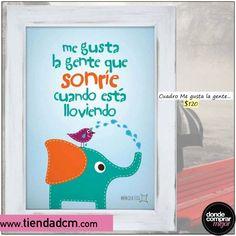 ¡Que esta lluvia no te borre la sonrisa!   Cuadro ➜ www.tiendadcm.com/venta/Cuadro+Me+gusta+la+gente.../82147