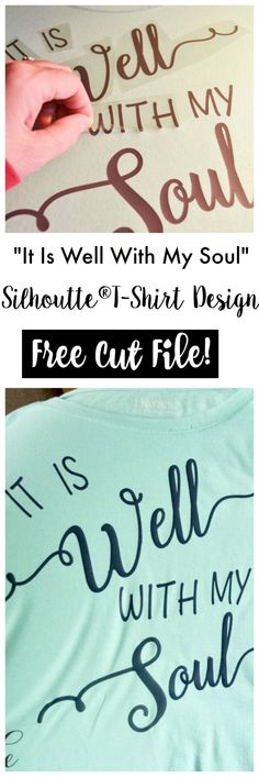 It Is Well With My Soul | Silhouette® T-Shirt Design | Free Cut File