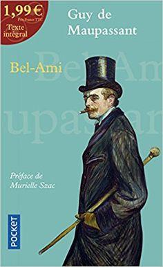 Amazon.fr - Bel-Ami à 1, 99 euros - Guy de MAUPASSANT, Murielle SZAC - Livres