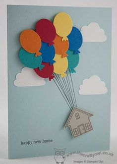 could put b.day greeting on a banner instead of house.... The Crafty Owl | Up, Up and Away New Home Card
