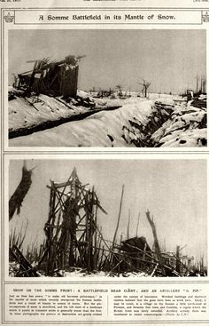 """WWI, Feb 1917; """"Snow on the Somme Front; A battlefield near Clery, and an artillery '0. Pip'."""" - The Illustrated War News, via archive.org"""