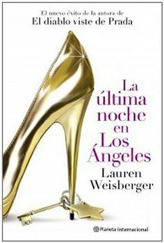 La última noche en los Ángeles (Planeta Internacional) de Lauren Weisbergen y otros, http://www.amazon.es/dp/8408102044/ref=cm_sw_r_pi_dp_p0zptb0PEWT2X