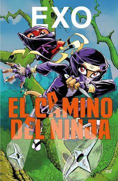 """El Callejón de las Historias: Exo nos lleva a conocer """"El camino del ninja"""""""