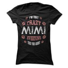 I am That Crazy Mimi T Shirt, Hoodie, Sweatshirts - shirt outfit #hoodie #Tshirt