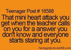 That is soo true!! Its me in maths class all the time I hate when my teacher