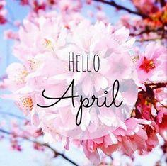 Hello april, hola abril