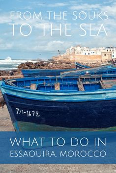 Things to see and do in the Moroccan coastal town of #Essaouira #Morocco