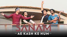 Sanam Band Present Ae Kash Ke Hum Song From Bollywood Movie Kabhi Haan Kabhi Naa. Starring by Shah Rukh Khan. Original Song Sung by Kumar. Beautiful Cover, Beautiful Songs, Hit Songs, News Songs, Sanam Puri, Big Music, New Whatsapp Status