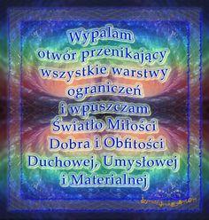 AFIRMACJA - Wypalanie Ograniczeń Wpuszczanie Światła   www.JasnowidzJacek.blogspot.com