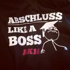 #abschluss2016 #abi2016 #abishirts #abimotto #abschlussfahrt #abschlussshirts #abschlussshirt #shirtsndruck