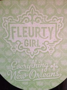 I love the Fleurty Girl shop in New Orleans