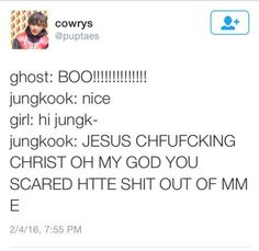 Jungkookie is afraid of girls.