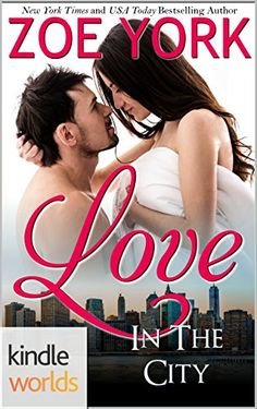 The Remingtons: Love in the City (Kindle Worlds Novella) by Zoe York http://www.amazon.com/dp/B01CFAX4VY/ref=cm_sw_r_pi_dp_KL21wb1DZBBT8