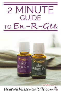 2 Minute Guide to En-R-Gee  Essential Oil