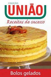 Coleção União Receitas de Sucesso – Bolos Gelados Jam Cookies, Vanilla Cake, Recipies, Food And Drink, Pudding, Cooking, Desserts, Snacks, Sweet Like Candy