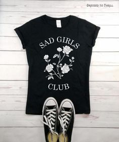 SAD GIRLS CLUB  black women's t-shirt by DressedToThrillShop