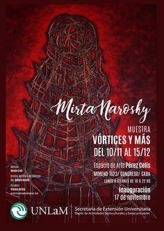 El 17 de noviembre a las 19, la artista argentina Mirtha Narosky abrirá su muestra que permanecera hasta el 15 de diciembre.Espacio Pérez Celis, UNlaM: Moreno 1623, CABA. Daniel Otero|Concierto …