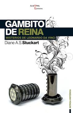 Gambito de reina : misterios de Leonardo da Vinci / Diane A. S. Stuckart. - (MARÇ)