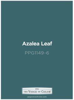 Azalea Leaf PPG1149-6  by PPG Voice of Color. Get this paint color tinted in PPG Pittsburgh Paints, PPG Porter Paints & or PPG Paints products.