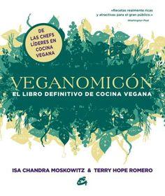 Libro de cocina de referente del mundo vegano, con 250  recetas del  elaboradas con sencillas técnicas culinarias.
