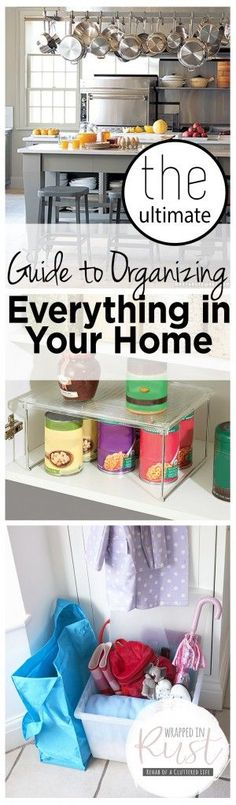 The Ultimate Guide to Organizing Everything in Your Home