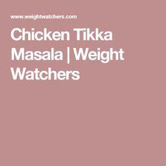 Chicken Tikka Masala | Weight Watchers