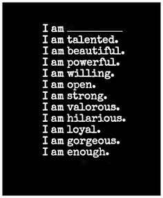 Fill in the blank; I am _____________ #beauty #love #theuniverse -- Exactly.