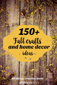 100+ Fall awaits craft home and decor ideas