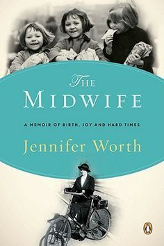 "The Midwife: A Memoir of Birth, Joy, and Hard Times by Jennifer Worth.  If you like the PBS series ""Call the Midwife"" you will find this book fascinating."