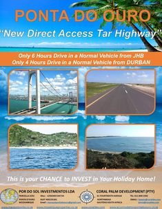 With the new tarred highway & Bridge over Maputo Bay, the Complex is now located just 6 hours Maputo, Timber House, Holiday Destinations, Maine, Coastal, Bridge, Africans, 4 Hours, Beach