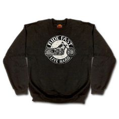 Ride fast Live Hard Bobber Harley Custom Hardcore  Sweat Shirt  M / L