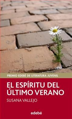 EL ESPÍRITU DEL ÚLTIMO VERANO / Susana Vallejo: Novela sobre los hechos dejados atrás y una búsqueda de un tesoro perdido