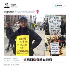 A must-see collection of clever and biting protest signs from the Women's March on Washington and sister marches around the world.: Now They've Pissed Off Grandma Funny Memes, Hilarious, Protest Signs, March Signs, Faith In Humanity Restored, Patriarchy, Social Issues, Social Justice, Equality