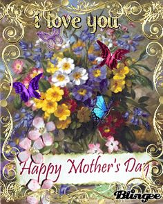 Floral Butterfly Happy Mother's Day Animation mothers day sayings mothers day image mothers day pictures with quotes mothers day greetings happy mothers day animations Happy Mothers Day Daughter, Happy Mothers Day Messages, Happy Mothers Day Pictures, Mother Day Message, Happy Mother Day Quotes, Mother Day Wishes, Mom Day, Mother Poems, Mothers Day Poems
