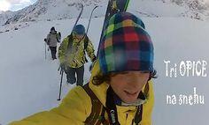 Tri opice na snehu – Vysoké Tatry