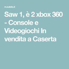 Saw 1, è 2 xbox 360 - Console e Videogiochi In vendita a Caserta