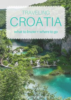 Traveling Croatia: What to Know & Where to Go. A thorough guide to traveling Croatia, from Plitvice Lakes to Dubrovnik. Including responsible tourism considerations.