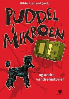 """Puddel i mikroen - og andre vandrehistorier"" av Hilde Kjerland Video Game, Comic Books, Comics, Reading, Cover, Artwork, Work Of Art, Comic Strips"