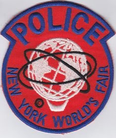 New York City Worlds Fair Police New York Police, Law Enforcement Officer, Police Patches, City State, World's Fair, Cops, Washington Dc, New York City, Badge