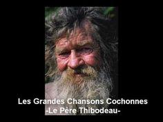 Les Grandes Chansons Cochonnes - Le Père Thibodeau