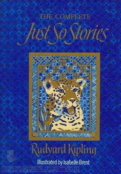 Just So Stories by Rudyard Kipling.  (Free audiobook for streaming or download.)