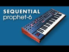 SEQUENTIAL PROPHET-6 Analog Synthesizer   HD DEMO   NEW PATCHES